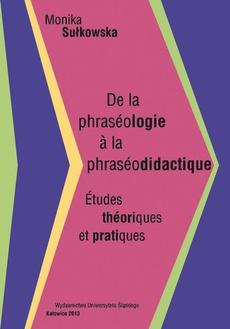De la phraséologie à la phraséodidactique - 02 Nature sémantique et syntaxique du figement