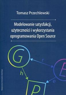 Modelowanie satysfakcji, użyteczności i wykorzystania oprogramowania Open Source