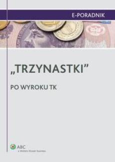 """""""Trzynastki"""" - po wyroku TK"""