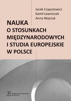 Nauka o stosunkach międzynarodowych i studia europejskie w Polsce