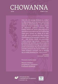 """""""Chowanna"""" 2016. T. 2 (47) - 02 Projekcje natury i kultury w mitycznym pojmowaniu świata. W kierunku edukacji inspirowanej wybranymi aspektami filozofii kultury i naturalizmu"""