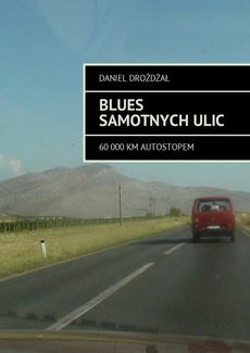 Blues samotnych ulic