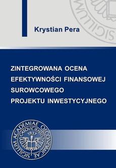 Zintegrowana ocena efektywności finansowej surowcowego projektu inwestycyjnego