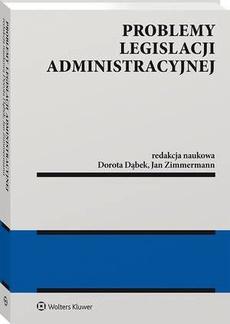 Problemy legislacji administracyjnej