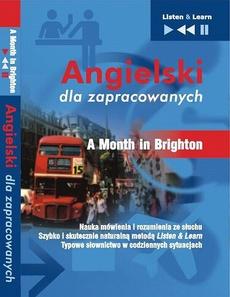 """Angielski dla zapracowanych """"A Month in Brighton"""""""