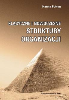 Klasyczne i nowoczesne struktury organizacji