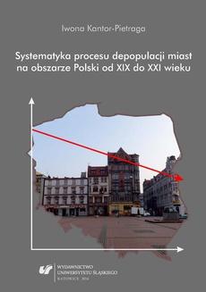 Systematyka procesu depopulacji miast na obszarze Polski od XIX do XXI wieku - 02 rozdz 4, Przebieg i trajektorie procesu depopulacji miast na obszarze Polski