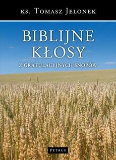 Biblijne kłosy z gratulacyjnych snopów