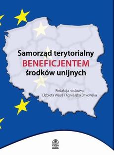 Samorząd terytorialny beneficjentem środków unijnych