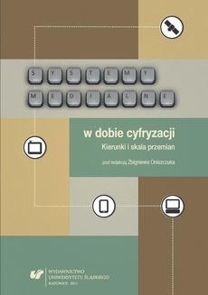 Systemy medialne w dobie cyfryzacji - 04 Zmiany we francuskim systemie medialnym spowodowane rozwojem nowych mediów i technologii cyfrowej
