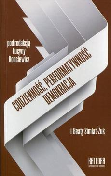 Codzienność, performatywność, demokracja
