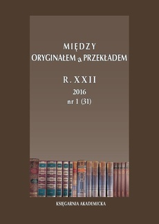 Między Oryginałem a Przekładem 2016, nr 31