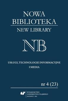 """""""Nowa Biblioteka. New Library. Usługi, Technologie Informacyjne i Media"""" 2016, nr 4 (23)"""
