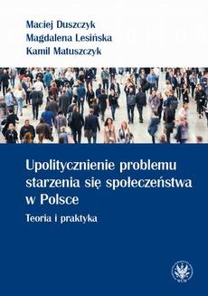 Upolitycznienie problemu starzenia się społeczeństwa w Polsce