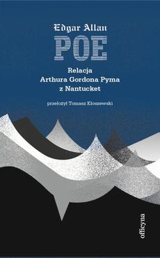 Relacja Artura Gordona Pyma z Nantucket
