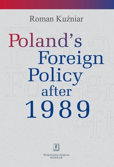 Poland's Foreign Policy after 1989