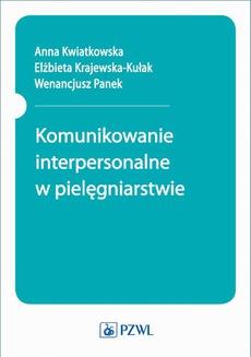Komunikowanie interpersonalne w pielęgniarstwie