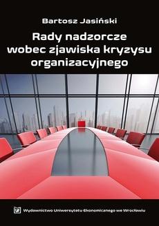 Rady nadzorcze wobec zjawiska kryzysu organizacyjnego
