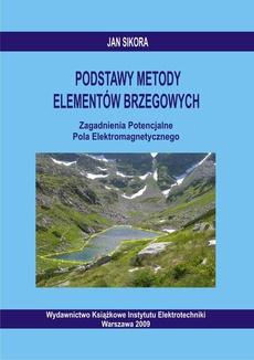 Podstawy Metody Elementów Brzegowych. Zagadnienia Potencjalne Pola Elektromagnetycznego