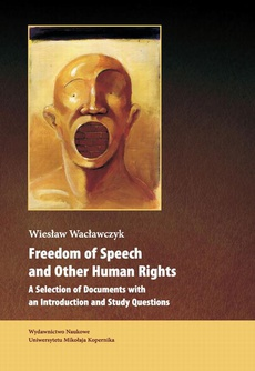 Freedom of Speech and Other Human Rights. A Selection of Documents with an Introduction and Study Questions