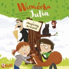 Wiewiórka Julia i magiczny orzeszek