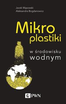 Mikroplastiki w środowisku wodnym