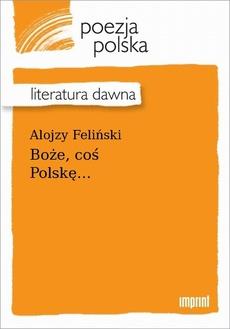 Boże, coś Polskę…