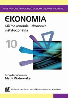 Ekonomia 10. Mikroekonomia i ekonomia instytucjonalna