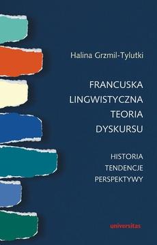 Francuska lingwistyczna teoria dyskursu Historia tendencje perspektywy