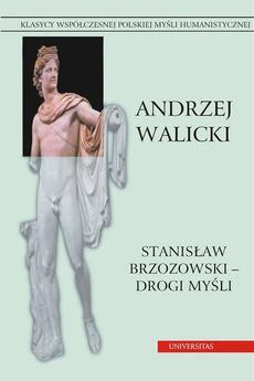 Stanisław Brzozowski drogi myśli