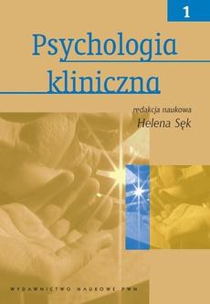 Psychologia kliniczna, t. 1