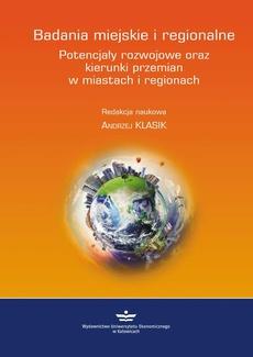 Badania miejskie i regionalne. Potencjały rozwojowe oraz kierunki przemian w miastach i regionach