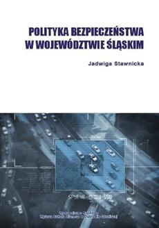 Polityka bezpieczeństwa w województwie śląskim