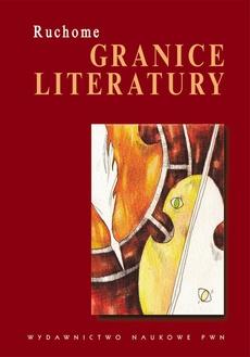 Ruchome granice literatury