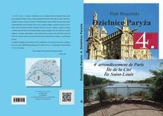 """Dzielnice Paryża. 4. dzielnica Paryża"""" - Île Saint-Louis - Skwery i Place"""