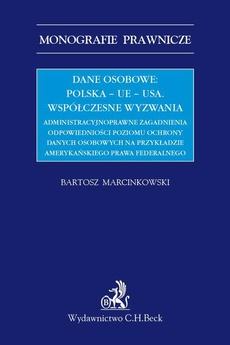 Dane osobowe: Polska – UE – USA. Współczesne wyzwania.