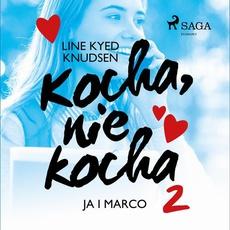 Kocha, nie kocha 2 - Ja i Marco