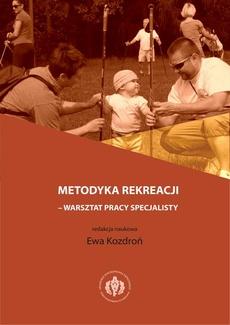 Metodyka rekreacji - warsztat pracy specjalisty