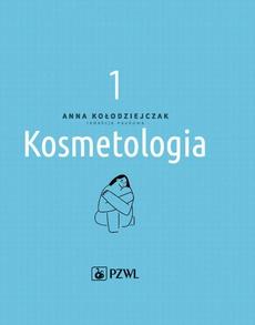 Kosmetologia t. 1