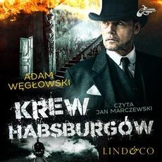 Krew Habsburgów. Detektyw Kamil Kord. Tom 2