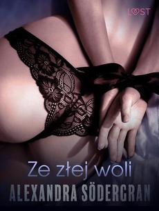 Ze złej woli - opowiadanie erotyczne