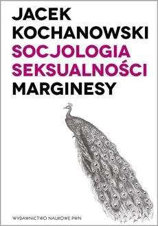 Socjologia seksualności. Marginesy