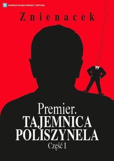 Premier. Tajemnica Poliszynela. Część 1