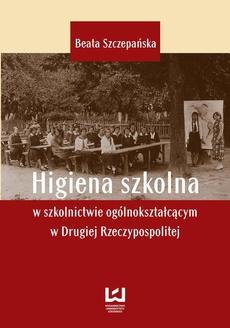 Higiena szkolna w szkolnictwie ogólnokształcącym w Drugiej Rzeczypospolitej