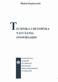 Technika i metodyka nauczania snowboardu