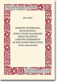 Marcina Stanisława Słowakowica Nowy i stary kalendarz świąt rocznych i biegów niebieskich na rok pański MDCLXXXIX