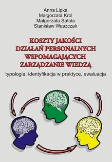 Koszty jakości działań personalnych wspomagających zarządzanie wiedzą