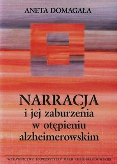Narracja i jej zaburzenia w otępieniu alzheimerowskim