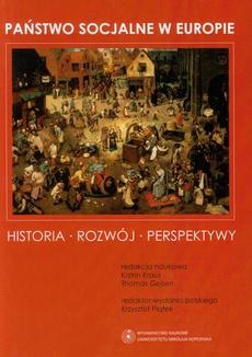 Państwo socjalne w Europie. Historia - Rozwój - Perspektywy