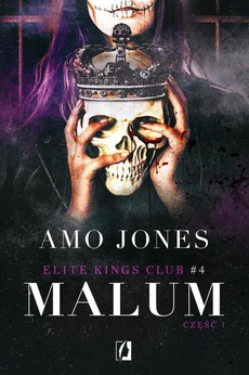 Malum, część 1. Elite Kings Club. Tom 4.